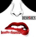 Desorden - Bendita Dinamita