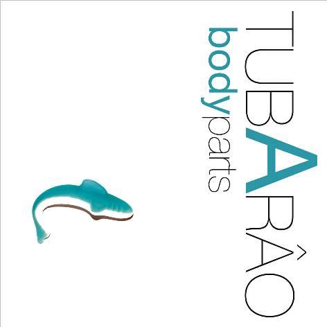 Tubarao - Body parts
