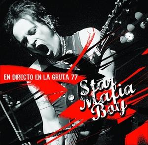Star Mafia Boy - En directo en la Gruta 77
