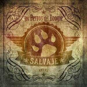 Los Perros del Boogie - Salvaje