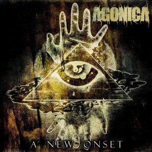 Agonica - A new onset
