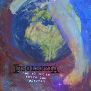 Insolenzia - Con el mundo entre las piernas