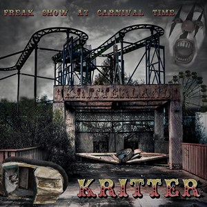 Kritter - Freak show at carnival time
