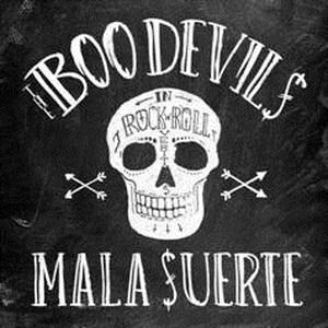 The Boo Devils - Mala suerte