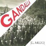 Gandalla-El miedo