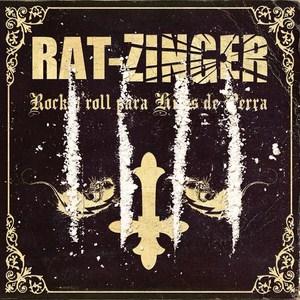 Rat-Zinger - Rock'n'roll para hijos de perra