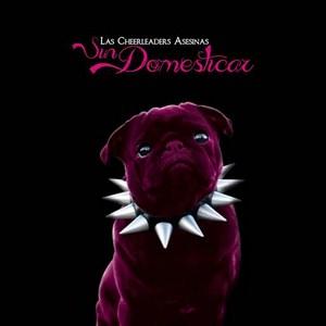 Las Cheerleaders Asesinas - Sin domesticar