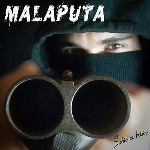 Malaputa - Subió el telón