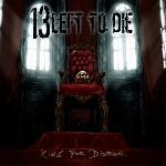 13 Left to Die-King for a disposal