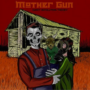 Mother Gun - Sweet involution theory