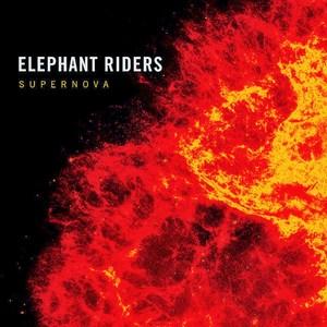 Elephant Riders - Supernova