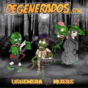 Degenerados.com - Degenera o muere