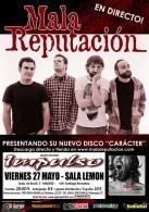 Mala Reputacion + Impulso en Madrid (Mayo de 2011)