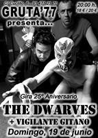 Dwarves + Vigilante Gitano en Madrid (Junio de 2011)