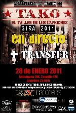 Tako + Transfer en Aldaia (Enero de 2011)