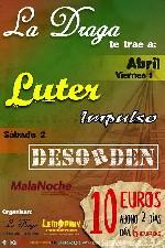 Luter + Impulso + Desorden + Malanoche en Bilbao (Abril de 2011)