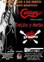 Castigo + Delito y Medio + Las Madres en Madrid (Mayo de 2011)