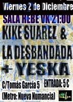 Kike Suarez & La Desbandada + Yeska en Madrid (Diciembre de 2011)