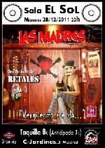 Las Madres + Retales en Madrid (Diciembre de 2011)