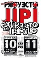 Proyecto Jipi + Extracto de Lupulo en Hospitalet de Llobregat (L') (Febrero de 2012)