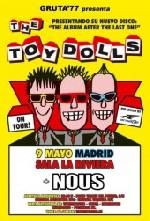 The Toy Dolls + Nous en Madrid (Mayo de 2012)