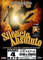 Silencio Absoluto + Vereda en Madrid (Mayo de 2012)
