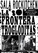 La Frontera + Trogloditas en Madrid (Octubre de 2012)
