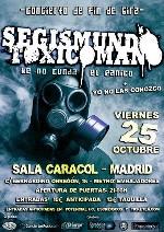 Segismundo Toxicomano + Yo No Las Conozco en Madrid (Octubre de 2013)