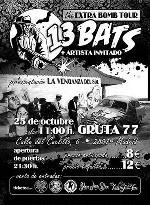 13 Bats en Madrid (Octubre de 2013)