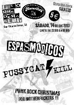 Espasmodicos + Pussycat Kill en Madrid (Dic/2013)