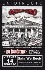 A Palo Seko + No Konforme + Tokame La Polla en Madrid (Feb/2014)