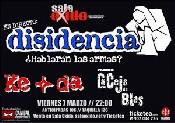 Disidencia + Ke+Da + La Ceja de Blas en Guadalajara (Marzo de 2014)
