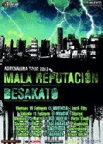 Mala Reputación y  Desakato: Adrenalina Tour 2012
