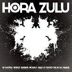 Nuevo disco de Hora Zulú en marzo