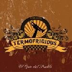 Adelanto y detalles del nuevo disco de Termofrígidus