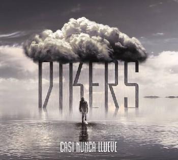 Dikers presenta la portada de Casi nunca llueve