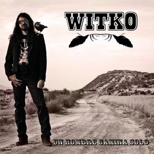 Un hombre camina solo: vídeo y álbum debut de Witko