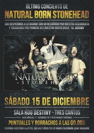 Último concierto de Natural Born Stonehead