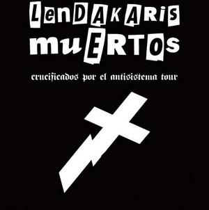 Nuevas fechas en la gira de Lendakaris Muertos