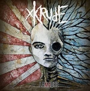 LaMadre, cuarto disco de Xkrude