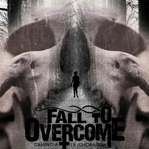 Nuevo disco y vídeo de Fall To Overcome