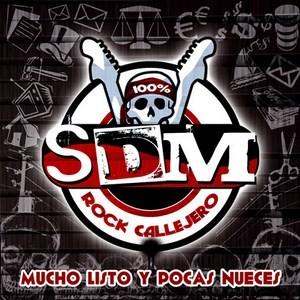 Mucho listo y pocas nueces, disco de SDM