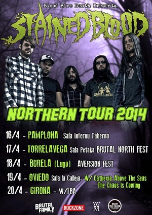 Northern Tour de Stained Blood en abril