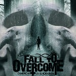 Fall to Overcome presenta nuevo videoclip